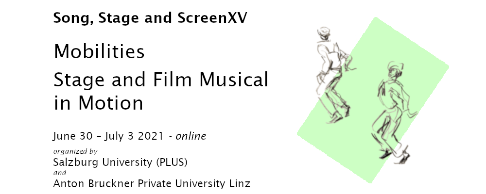 Song, Stage and Screen XV; Mobilities - Stage and Film Musical in Motion